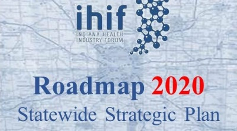 Roadmap 2020 – Indiana Health Industry Forum on illinois map, indiana water map, southern indiana map, indiana castles, indiana street, indiana relief map, indiana time map, indiana map with exit numbers, indiana on us map, wabash indiana map, northern indiana map, united states map, indiana locality map, arcadia indiana map, hotels downtown indianapolis indiana map, indiana atlas, indiana sports map, centerville indiana map, indiana state map, indiana regions map,